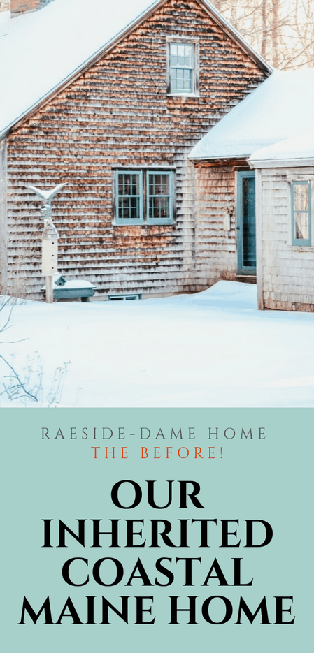 Family Inherited Coastal Maine Home Before Restoration.