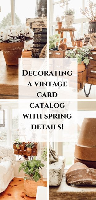 Spring Greenery, Terracotta Pots and a Card Catalog