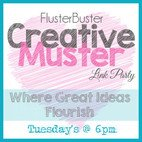 FlusterBuster Creative Muster Link Party