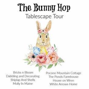 The Bunny Hop Tablescape Tour
