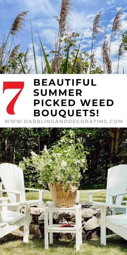 7 Beautiful Summer Picked Weed Bouquets!