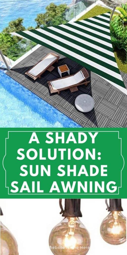 A Shady Solution:  Sun Shade Sail Awning
