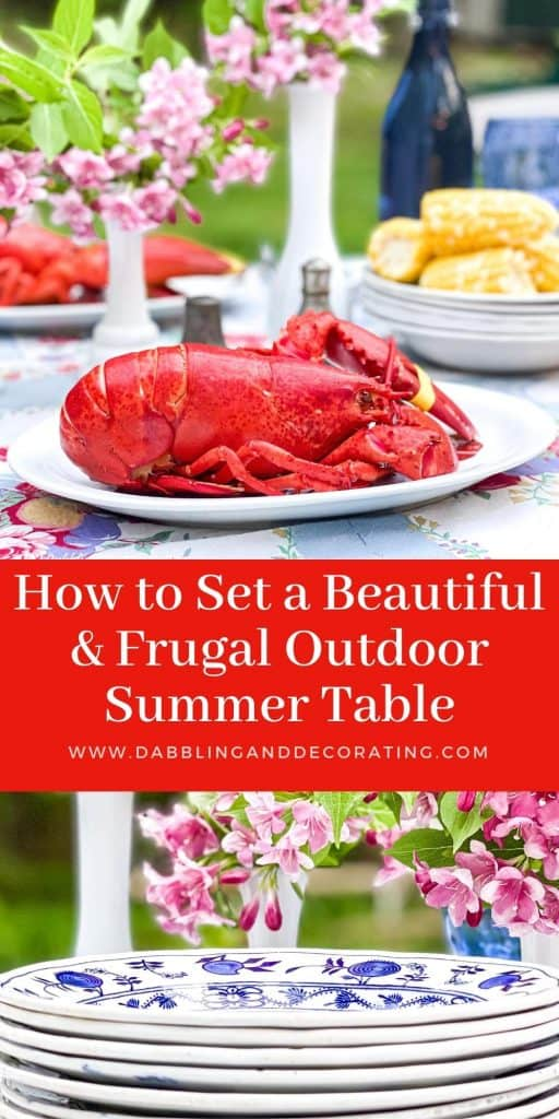 How to Set a Beautiful and Frugal Outdoor Summer Table.