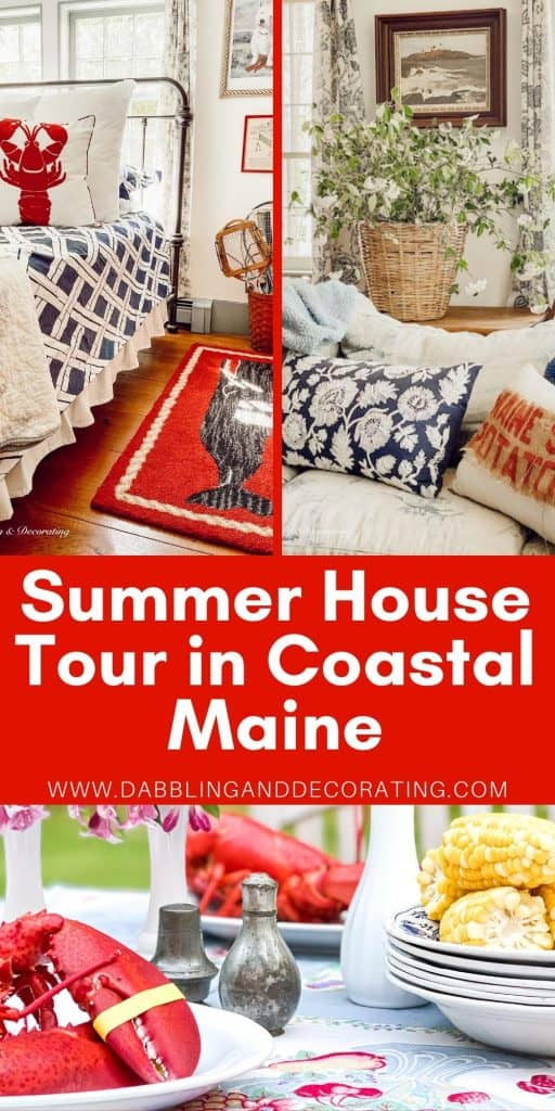 SUMMER HOUSE TOUR IN COASTAL MAINE