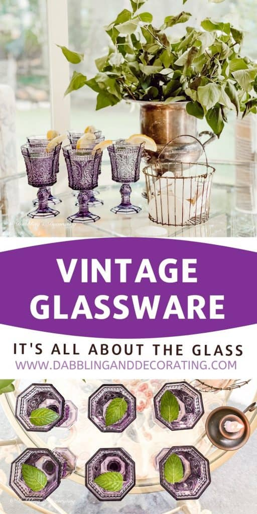 Vintage Glassware - It's All About the Glass