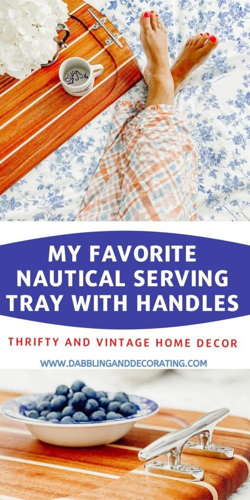 My Favorite Nautical Serving Tray with Handles